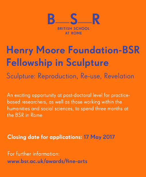 Henry Moore Foundation-BSR Fellowship in Sculpture 2017-18